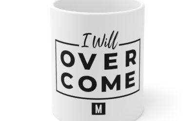 Overcome Mug